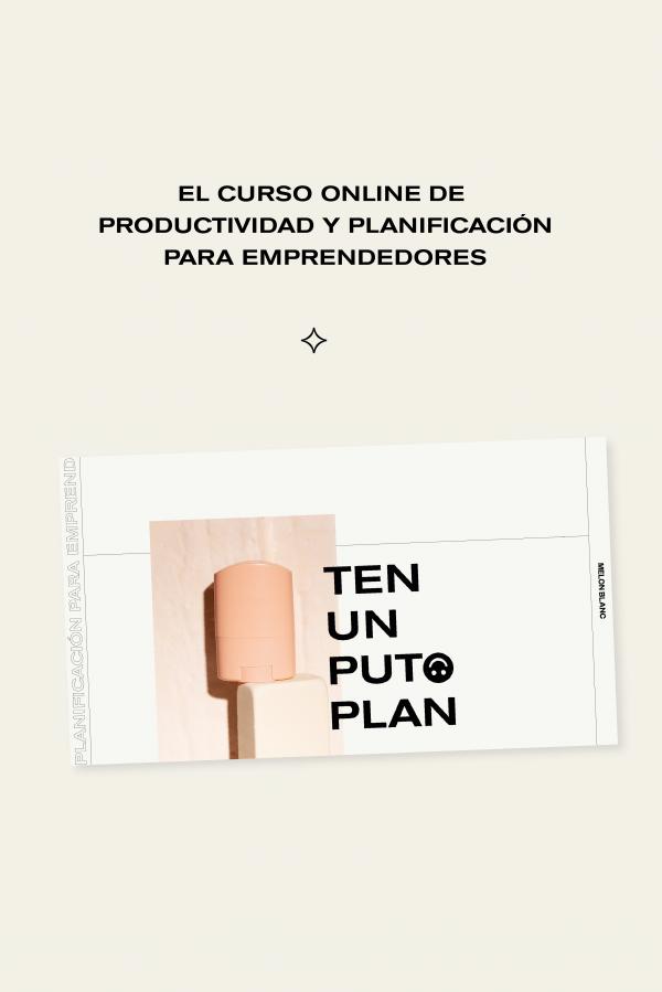 curso online de productividad y planificación para emprendedores puto plan melon blanc